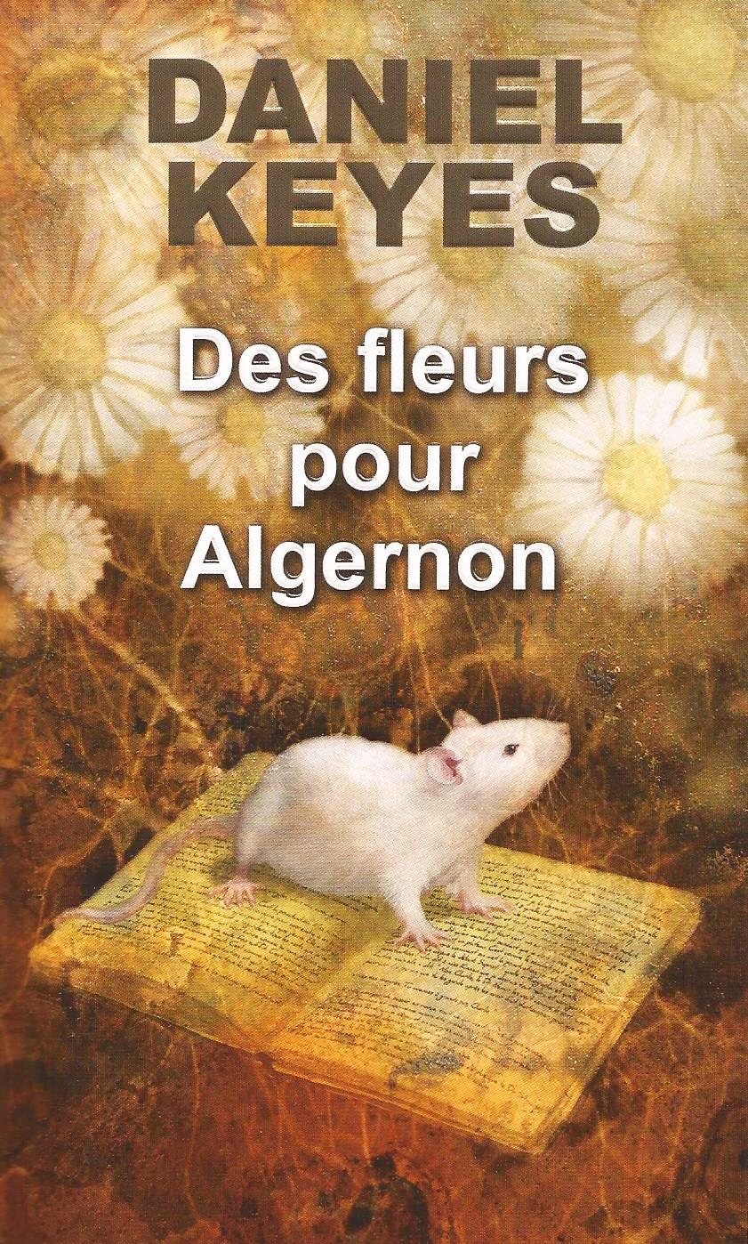 Des fleurs pour Algernon de Daniel Keyes - Lotica Dream Blog